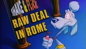 "Shake & Flick: ""Raw Deal in Rome"" – Cartoon Network Wiki – The TOONS Wiki"