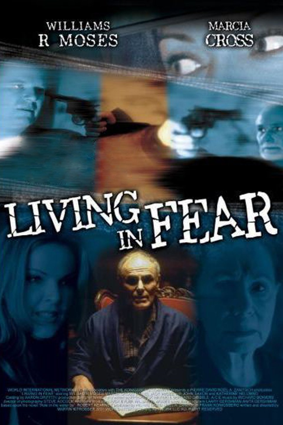 Living in Fear (2001) TV Movie Directed by Martin Kitrosser Shown: Ad Art