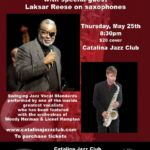 Brienn Perry Quintet featuring Laksar Reese Thursday 5-25-2017 Hollywood CA