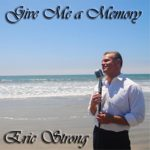 Bill Fulton piano tracks on vocalist and actor Eric Strong Give Me a Memory EP